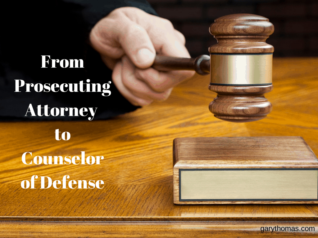From Prosecuting Attorney to Counselor of Defense 2