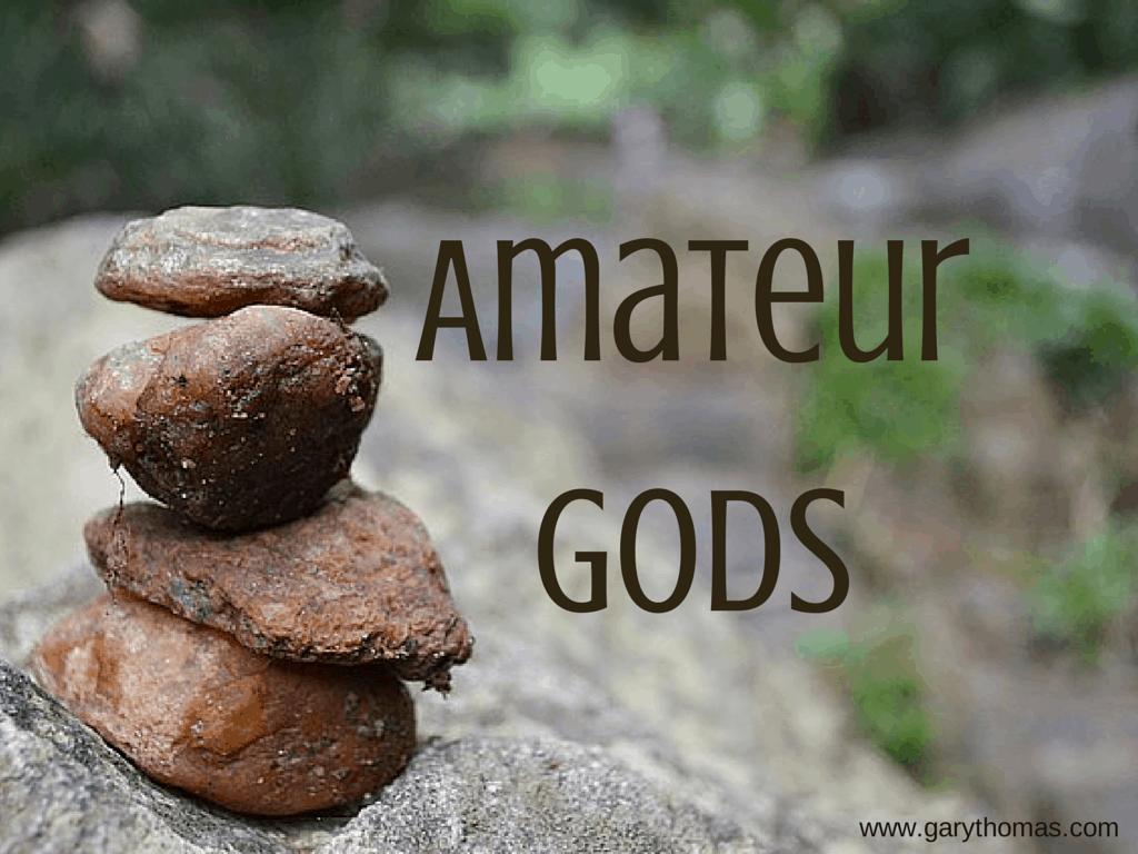 Amateur Gods