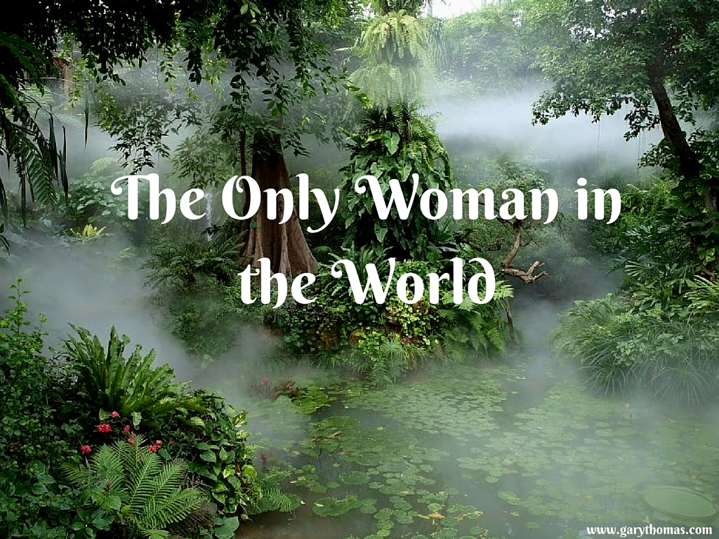 The Only Woman in the World