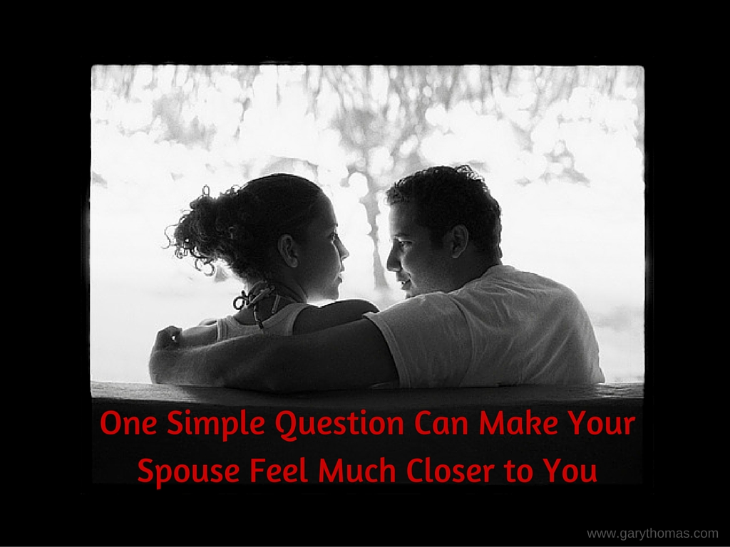 One Simple Question Can Make Your Spouse
