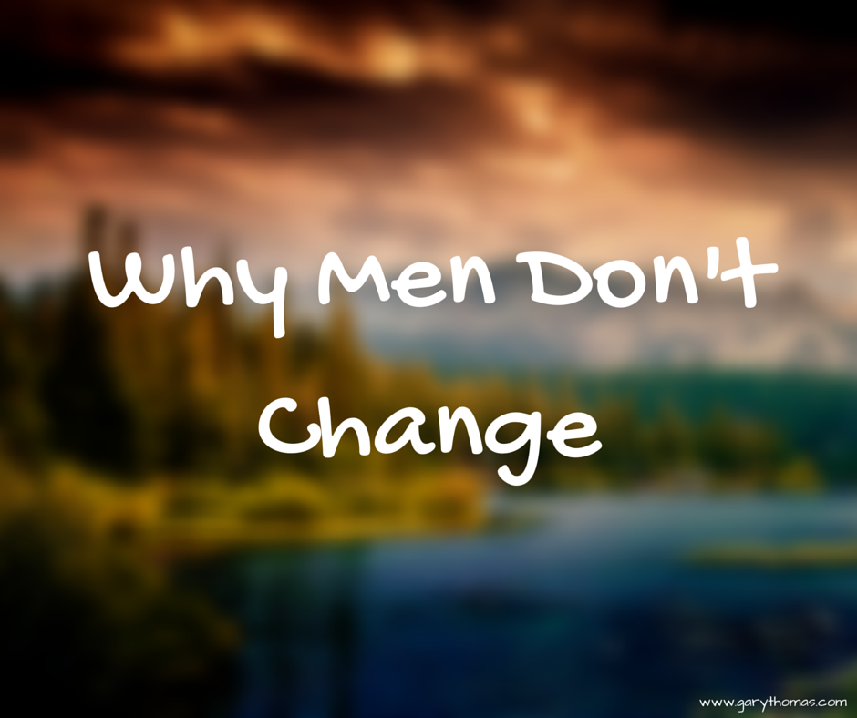 Why Men Don'tChange