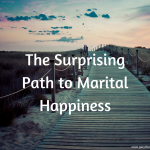 The Suprising Path to Marital Happiness