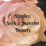 Singles- Seek a Superior Beauty (1)