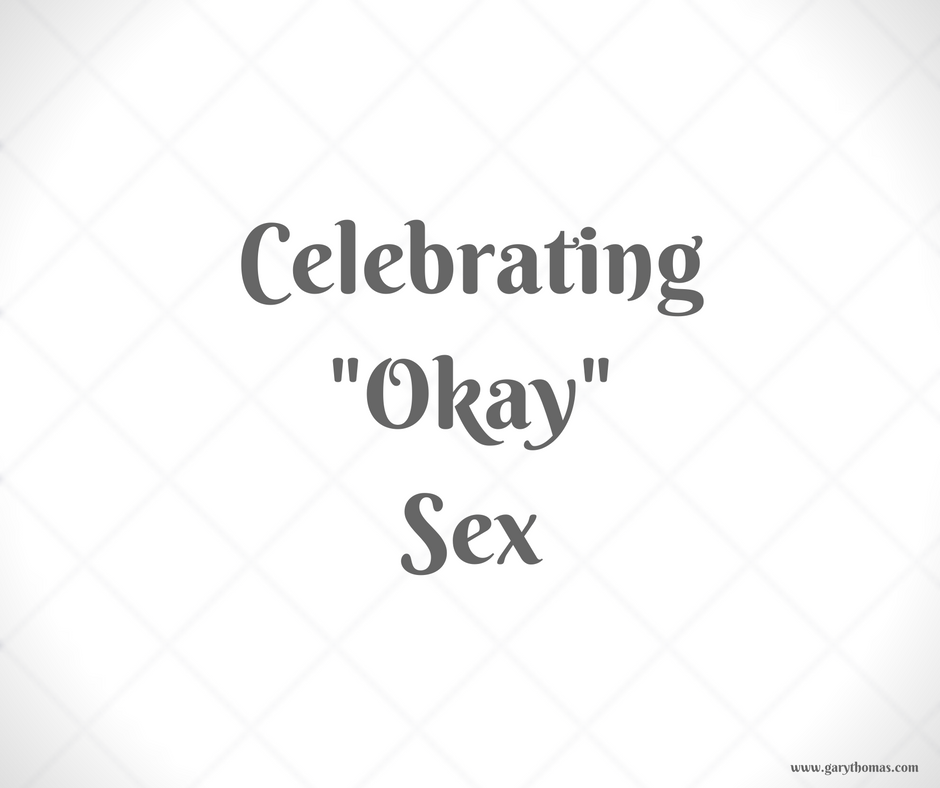 Celebrating Okay Sex (1)