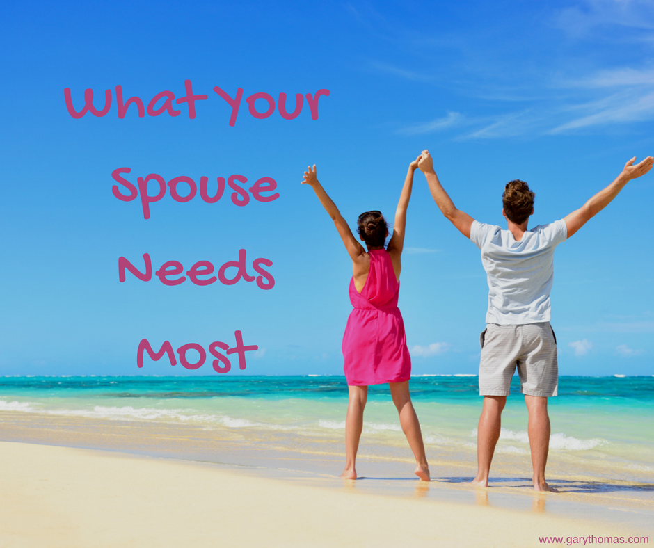 What Your Spouse Needs Most