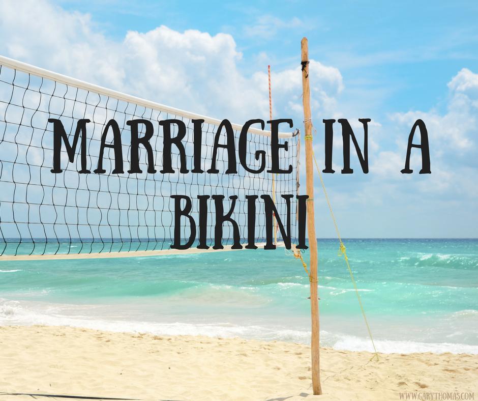 Marriage in a Bikini