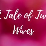 a-tale-of-two-wives